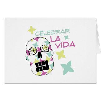 Celebrar La Vida Greeting Card