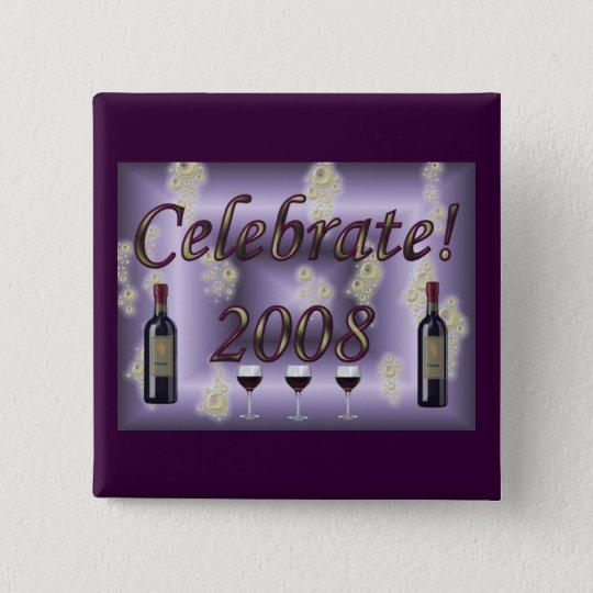 Celebrate 2008! 15 cm square badge