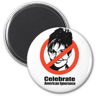Celebrate American Ignorance 6 Cm Round Magnet