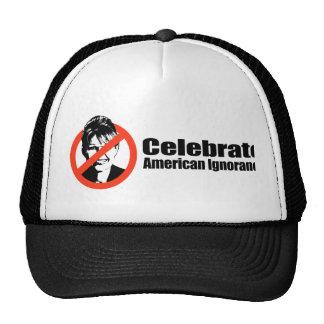 Celebrate American Ignorance Cap