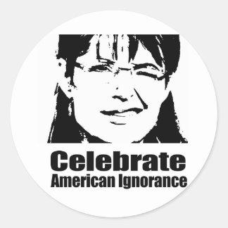 Celebrate American Ignorance Classic Round Sticker