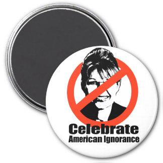Celebrate American Ignorance 7.5 Cm Round Magnet
