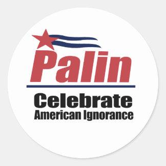 Celebrate American Ignorance Round Stickers