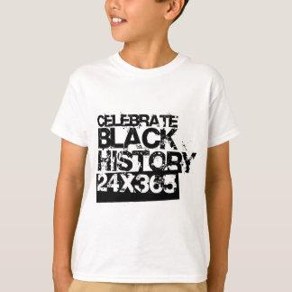 CELEBRATE BLACK HISTORY 24x365 T-Shirt
