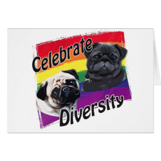 Celebrate Diversity Black and Fawn Pug Greeting Card