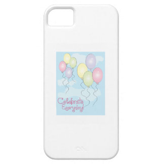 Celebrate Everyday iPhone 5 Cover