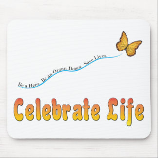Celebrate Life Butterfly Mouse Pad