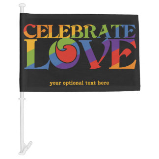Celebrate Love custom car flag