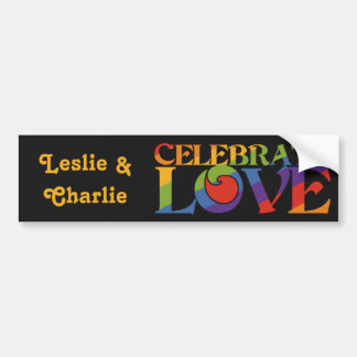 Celebrate Love custom names bumpersticker Bumper Sticker