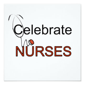 Celebrate Nurses T-shirts and Gifts 13 Cm X 13 Cm Square Invitation Card