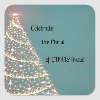 Celebrate the Christ of CHRISTmas Square Sticker