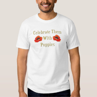 Celebrate With Poppies Remembrance Day T-Shirts
