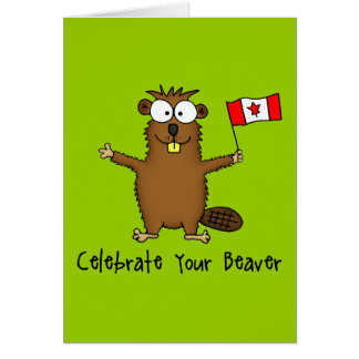 Celebrate Your Beaver Greeting Card