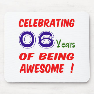 Celebrating 06 years of being awesome ! mousepads