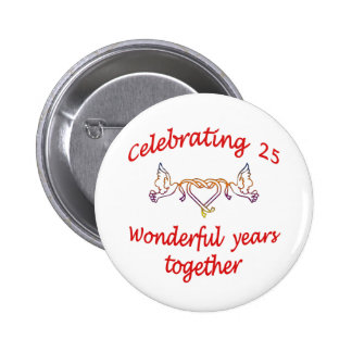 CELEBRATING 25 YEARS 6 CM ROUND BADGE