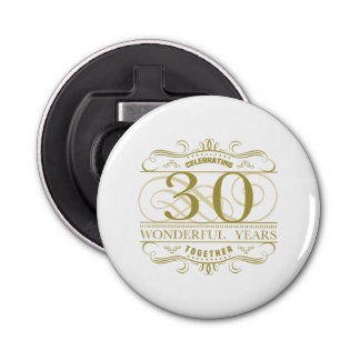 Celebrating 30th Anniversary Bottle Opener