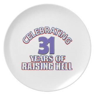 Celebrating 31 years of raising hell dinner plates