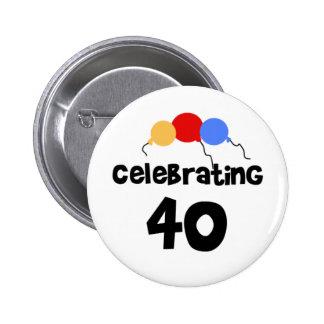 Celebrating 40 6 cm round badge