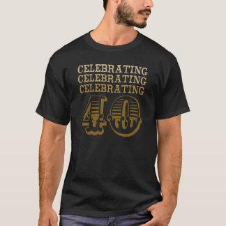 Celebrating 40! (Birthday Party) T-Shirt