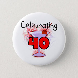 Celebrating 40 Tshirts and Gifts 6 Cm Round Badge