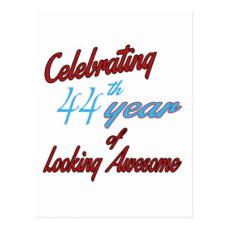 Celebrating 44th year of Looking Awesome Postcards