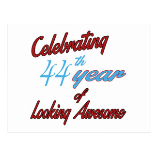Celebrating 44th year of Looking Awesome Postcard