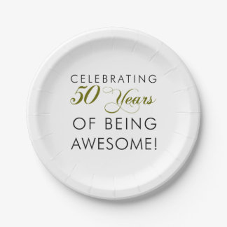 Celebrating 50 Years Of Being Awesome Paper Plate