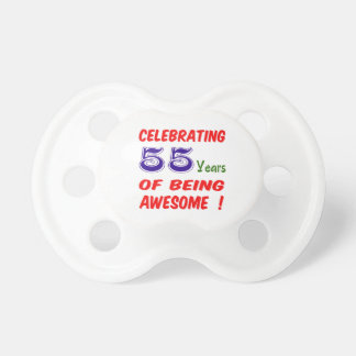 Celebrating 55 years of being awesome ! BooginHead pacifier