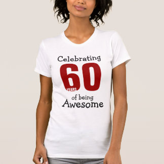 Celebrating 60 years of being Awesome T-Shirt