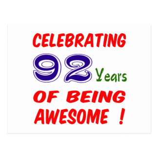 Celebrating 92 years of being awesome ! post card