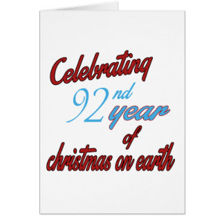 Celebrating 92nd year of christmas on earth greeting cards
