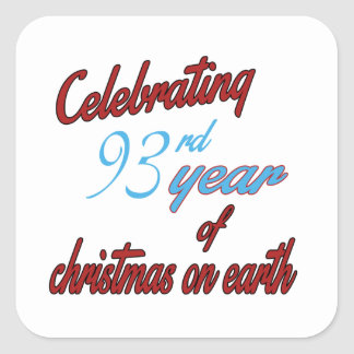 Celebrating 93rd year of christmas on earth square sticker