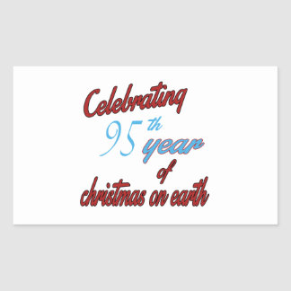 Celebrating 95th year of christmas on earth rectangular sticker