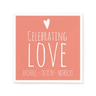 Celebrating Love | Wedding Napkins