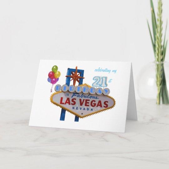 Celebrating My 21st Birthday In Fabulous Las Vegas Card