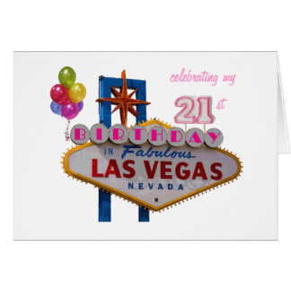 celebrating my 21st Birthday In Las Vegas Balloons Greeting Card