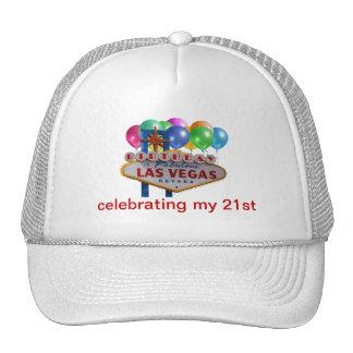 Celebrating my 21st Birthday Las Vegas Hat