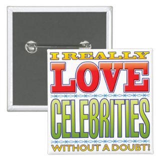 Celebrities Love 15 Cm Square Badge