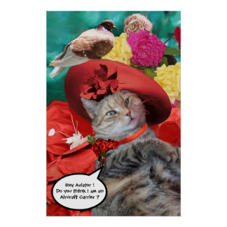 CELEBRITY CAT PRINCESS TATUS, RED HAT WITH PIGEON POSTERS