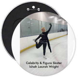 Celebrity & Figure Skater Ishah Laurah Wright 6 Cm Round Badge