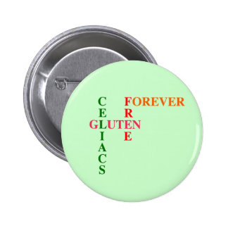 Celiacs Gluten Free Forever Pinback Buttons