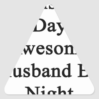 Cellist By Day Awesome Husband By Night Triangle Sticker