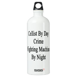 Cellist By Day Crime Fighting Machine By Night SIGG Traveller 1.0L Water Bottle