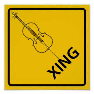 Cello Crossing Highway Sign Poster