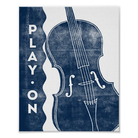 Cello Music Poster Blue White Play On Art