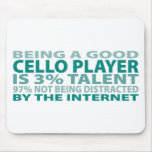 Cello Player 3% Talent Mouse Pads