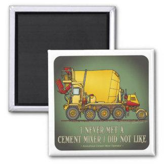 Cement Mixer Truck Operator Quote Magnet