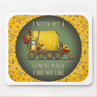 Cement Mixer Truck Operator Quote Mouse Pad