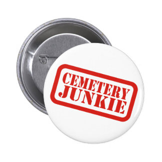 Cemetery Junkie Buttons