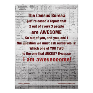 """""""CENSUS BUREAU"""" Awesome Poste (Confidence/Swagger) Poster"""